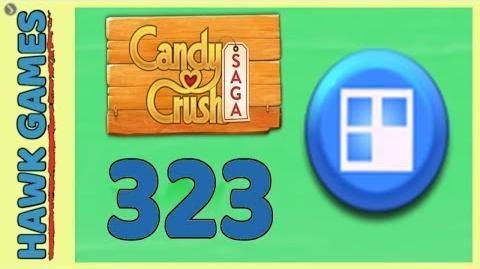 Candy Crush Saga Level 323 Hard (Jelly level) - 3 Stars Walkthrough, No Boosters