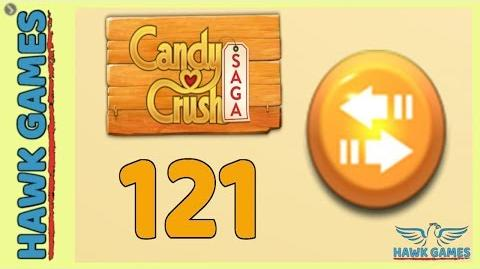 Candy Crush Saga 🎪 Level 121 (Moves level) - 3 Stars Walkthrough, No Boosters