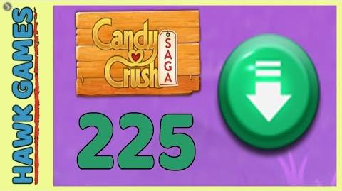 Candy Crush Saga Level 225 (Ingredients level) - 3 Stars Walkthrough, No Boosters
