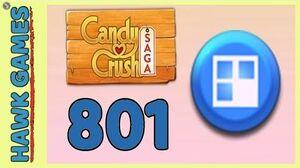 Candy Crush Saga Level 801 Hard (Jelly level) - 3 Stars Walkthrough, No Boosters
