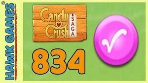 Candy Crush Saga Level 834 (Candy Order level) - 3 Stars Walkthrough, No Boosters