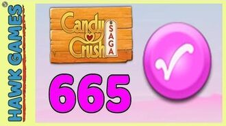 Candy Crush Saga Level 665 Hard (Candy Order level) - 3 Stars Walkthrough, No Boosters