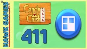 Candy Crush Saga Level 411 (Jelly level) - 3 Stars Walkthrough, No Boosters
