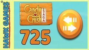 Candy Crush Saga Level 725 (Moves level) - 3 Stars Walkthrough, No Boosters