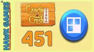 Candy Crush Saga Level 451 (Jelly level) - 3 Stars Walkthrough, No Boosters
