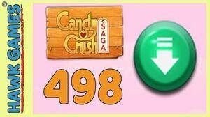 Candy Crush Saga Level 498 (Ingredients level) - 3 Stars Walkthrough, No Boosters