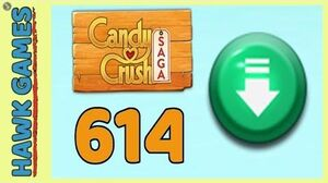Candy Crush Saga Level 614 (Ingredients level) - 3 Stars Walkthrough, No Boosters