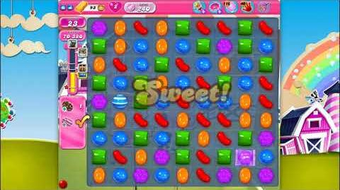 Candy Crush Saga - Level 240 - No boosters ☆☆☆