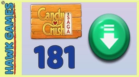 Candy Crush Saga Level 181 Super hard (Ingredients level) - 3 Stars Walkthrough, No Boosters