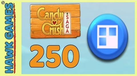 Candy Crush Saga Level 250 (Jelly level) - 3 Stars Walkthrough, No Boosters
