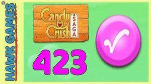 Candy Crush Saga Level 423 (Candy Order level) - 3 Stars Walkthrough, No Boosters