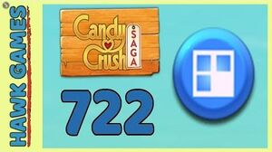 Candy Crush Saga Level 722 (Jelly level) - 3 Stars Walkthrough, No Boosters