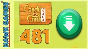 Candy Crush Saga Level 481 (Ingredients level) - 3 Stars Walkthrough, No Boosters