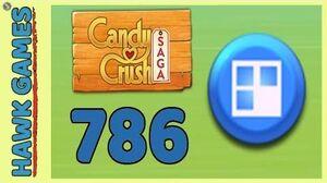 Candy Crush Saga Level 786 (Jelly level) - 3 Stars Walkthrough, No Boosters