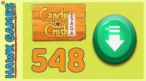 Candy Crush Saga Level 548 (Ingredients level) - 3 Stars Walkthrough, No Boosters