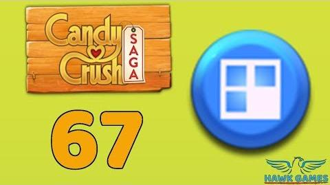 Candy Crush Saga 🎪 Level 67 (Jelly level) - 3 Stars Walkthrough, No Boosters