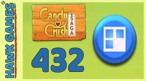 Candy Crush Saga Level 432 (Jelly level) - 3 Stars Walkthrough, No Boosters
