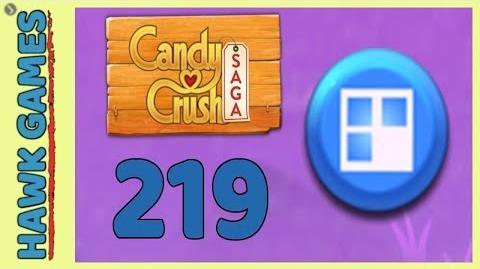 Candy Crush Saga Level 219 (Jelly level) - 3 Stars Walkthrough, No Boosters