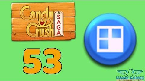 Candy Crush Saga 🎪 Level 53 (Jelly level) - 3 Stars Walkthrough, No Boosters