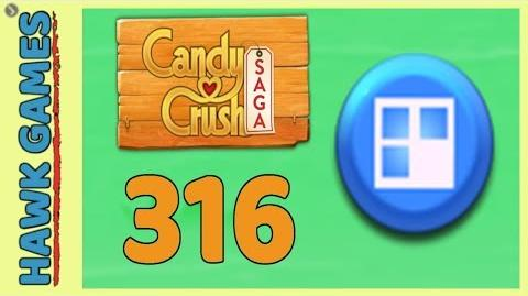Candy Crush Saga Level 316 (Jelly level) - 3 Stars Walkthrough, No Boosters
