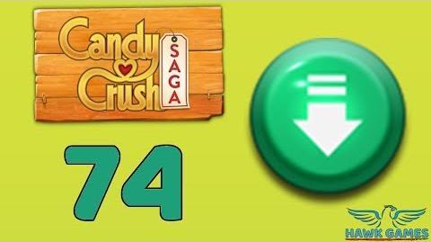 Candy Crush Saga 🎪 Level 74 (Ingredients level) - 3 Stars Walkthrough, No Boosters