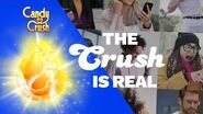 Candy Crush - The Crush Is Real
