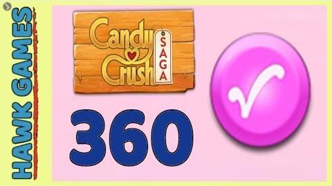 Candy Crush Saga Level 360 Super hard (Candy Order level) - 3 Stars Walkthrough, No Boosters