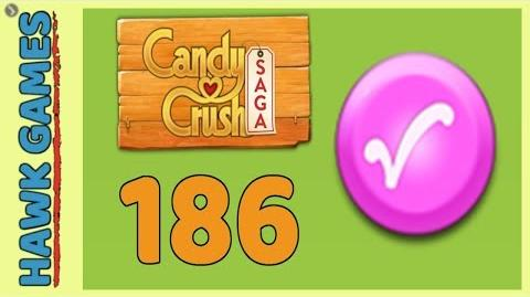 Candy Crush Saga Level 186 (Candy Order level) - 3 Stars Walkthrough, No Boosters