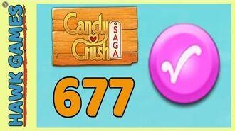 Candy Crush Saga Level 677 (Candy Order level) - 3 Stars Walkthrough, No Boosters