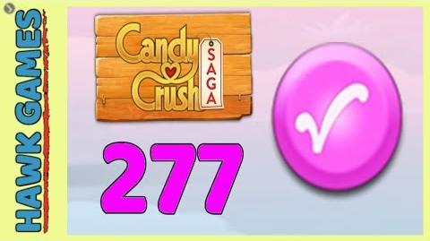 Candy Crush Saga Level 277 (Candy Order level) - 3 Stars Walkthrough, No Boosters