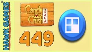 Candy Crush Saga Level 449 (Jelly level) - 3 Stars Walkthrough, No Boosters