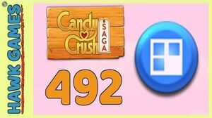 Candy Crush Saga Level 492 (Jelly level) - 3 Stars Walkthrough, No Boosters