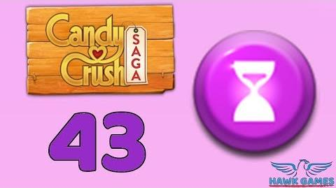 Candy Crush Saga 🎪 Level 43 (Timed level) - 3 Stars Walkthrough, No Boosters