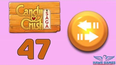 Candy Crush Saga 🎪 Level 47 (Moves level) - 3 Stars Walkthrough, No Boosters