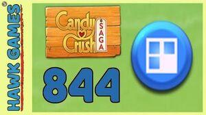 Candy Crush Saga Level 844 (Jelly level) - 3 Stars Walkthrough, No Boosters