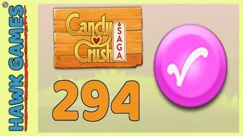 Candy Crush Saga Level 294 (Candy Order level) - 3 Stars Walkthrough, No Boosters