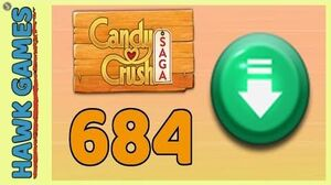 Candy Crush Saga Level 684 (Ingredients level) - 3 Stars Walkthrough, No Boosters