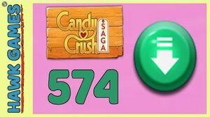 Candy Crush Saga Level 574 (Ingredients level) - 3 Stars Walkthrough, No Boosters