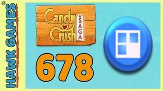 Candy Crush Saga Level 678 (Jelly level) - 3 Stars Walkthrough, No Boosters