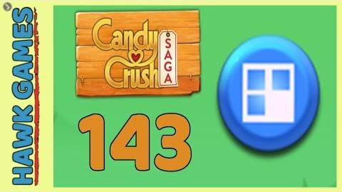 🌳 Candy Crush Saga Level 143 (Jelly level) - 3 Stars Walkthrough, No Boosters