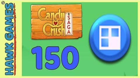🌳 Candy Crush Saga Level 150 (Jelly level) - 3 Stars Walkthrough, No Boosters