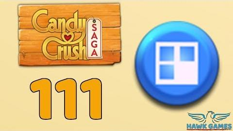 Candy Crush Saga 🎪 Level 111 (Jelly level) - 3 Stars Walkthrough, No Boosters