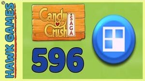 Candy Crush Saga Level 596 Super hard (Jelly level) - 3 Stars Walkthrough, No Boosters