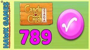 Candy Crush Saga Level 789 Hard (Candy Order level) - 3 Stars Walkthrough, No Boosters
