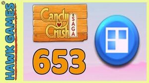 Candy Crush Saga Level 653 (Jelly level) - 3 Stars Walkthrough, No Boosters