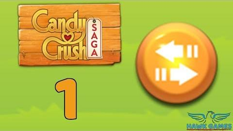 Candy Crush Saga 🎪 Level 1 (Moves level) - 3 Stars Walkthrough, No Boosters