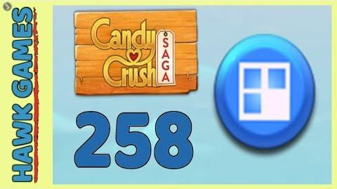 Candy Crush Saga Level 258 (Jelly level) - 3 Stars Walkthrough, No Boosters