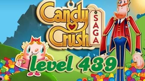 Candy Crush Saga Level 439 - ★★ - 98,900