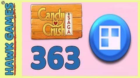 Candy Crush Saga Level 363 Hard (Jelly level) - 3 Stars Walkthrough, No Boosters