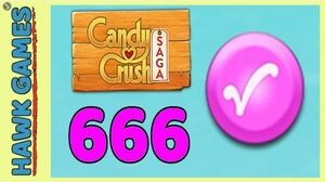 Candy Crush Saga Level 666 (Candy Order level) - 3 Stars Walkthrough, No Boosters